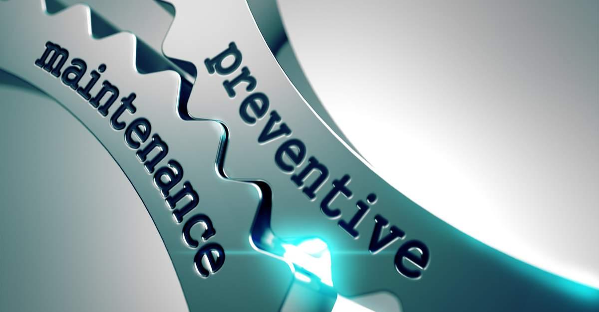 Importance of Preventive Maintenance