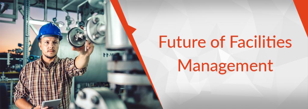 future of facilities management