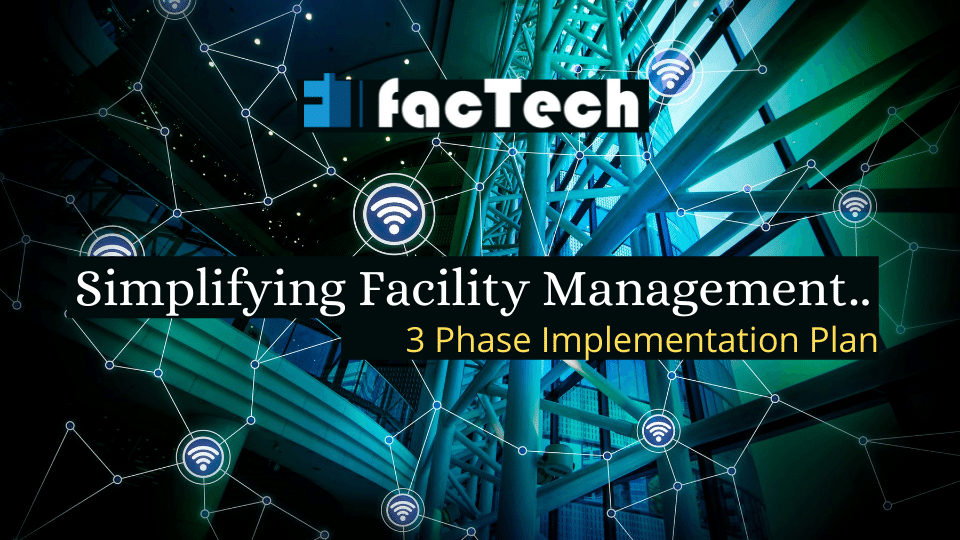 3 phases of facility digital transformation